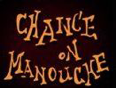 Chance-On Manouche